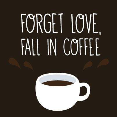 Coffee Love Quotes Magnificent 91 Best Coffee Sayings Images On Pinterest  Coffee Coffee Coffee
