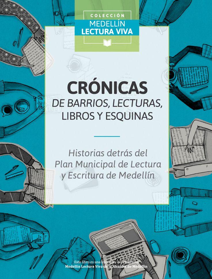 Relatos en torno al Plan Municipal de Lectura. Alcaldía de Medellín.