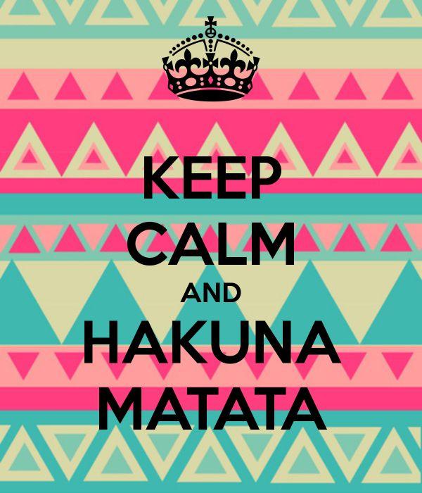 keep-calm-and-hakuna-matata-2239