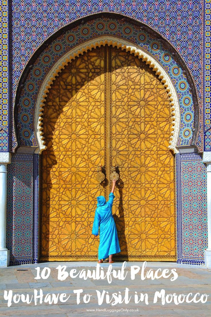 10 Beautiful Places You Have To Visit In Morocco Mundo