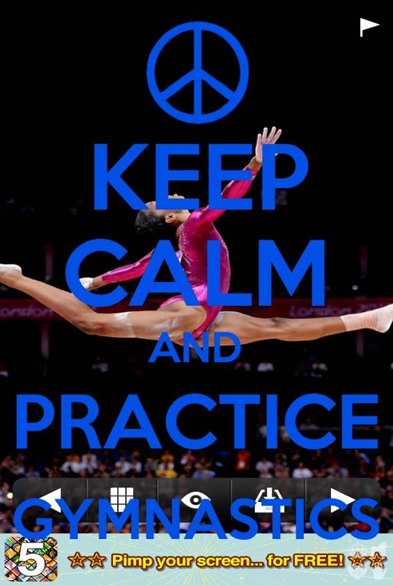 Keep calm and practice gymnastics