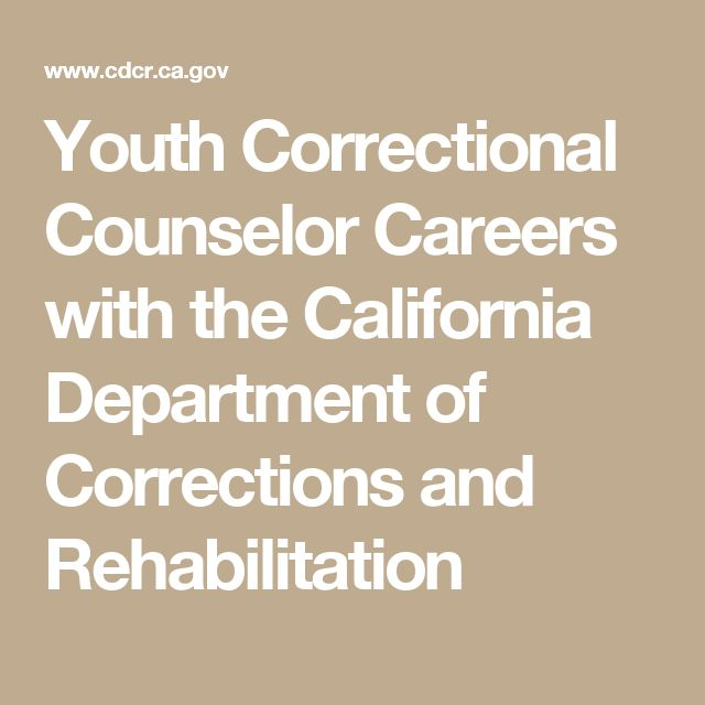 youth correctional counselor careers with the california department of