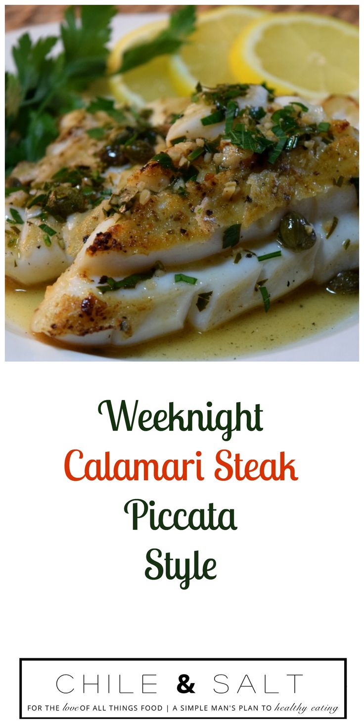 Weeknight Calamari Steaks Piccata Style, fork tender, super easy, totally delicious & on the table in under 30 minutes. An added note, squid are high in protein, low in fat & a great source of minerals such as phosphorous, selenium, and zinc as well as vitamin B12 and niacin.