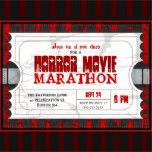 Having a Horror Movie Marathon? Invite everyone to your movie night with this fun invitation designed like a movie admission ticket.  A white ticket, with text in red and black is adorned with subtle cracks and splatter on a red and black striped background.  Great for a Halloween party or anytime when horror movies are the theme.