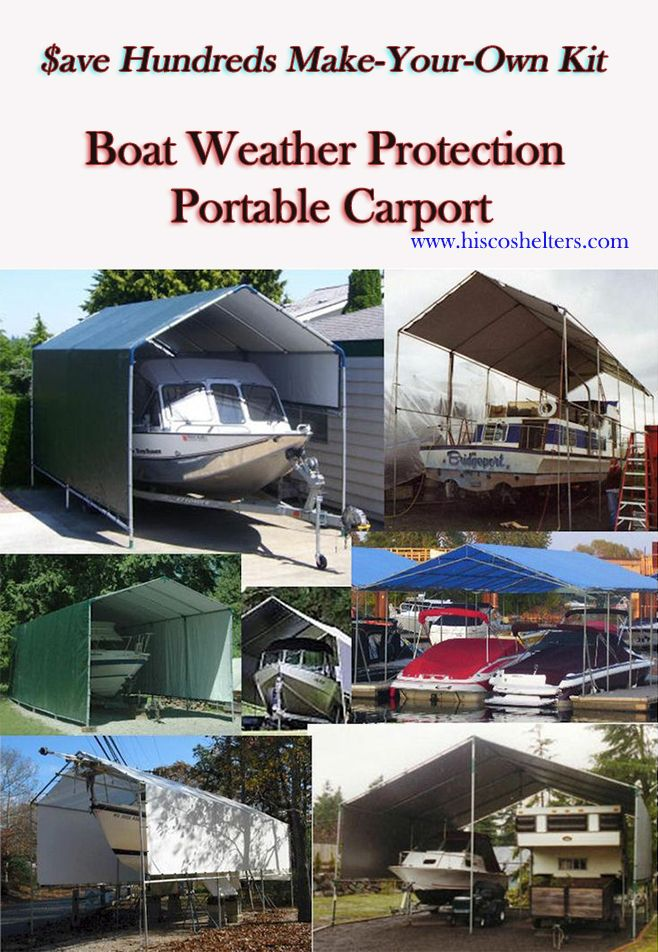Make Your Own Boat Weather Protection Portable Carport