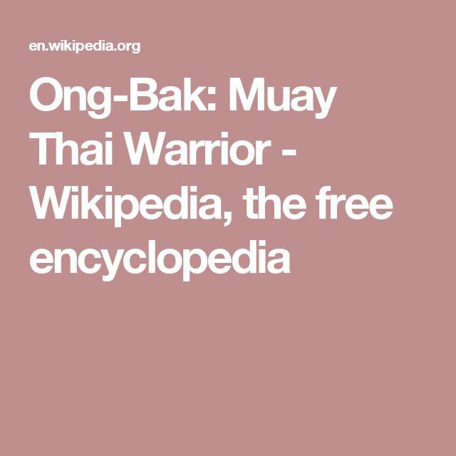 Ong-Bak: Muay Thai Warrior - Wikipedia, the free encyclopedia