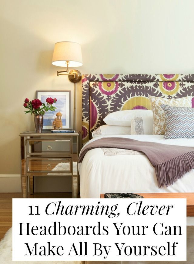 11 Charming, Clever Headboards You Can Make All By Yourself
