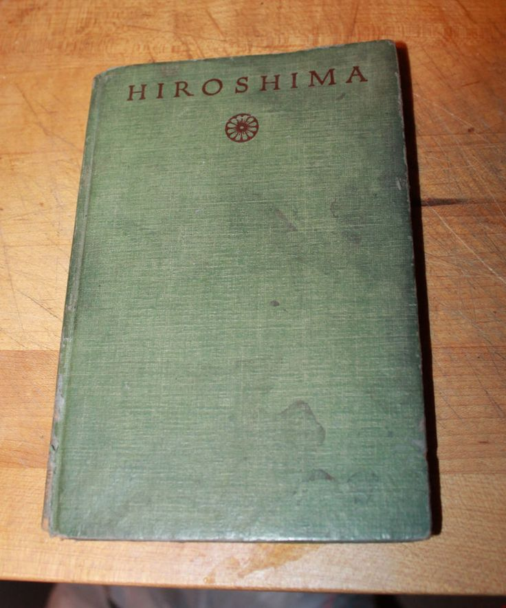 1946 Book Hiroshima John Hersey First Edition First Hand Account From Japan