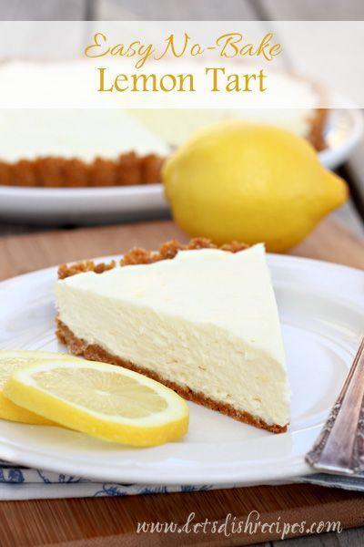 Easy No-Bake Lemon Tart is an easy, no-bake lemon dessert that's always a hit! #recipe