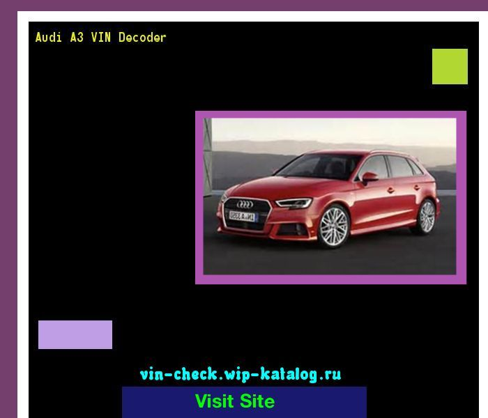 Audi VIN Decoder - Free VIN lookup for Specs, History