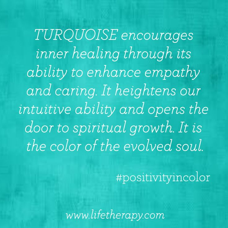 Evolve with the color #turquoise. #colorfacts #positivityincolor
