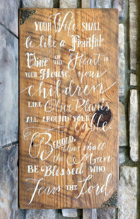 Psalm 128 Your Wife Shall be Like A Fruitful Vine Rustic Wood Sign / Home Decor / Rustic Home / Gift / Reclaimed Barn Wood Sign
