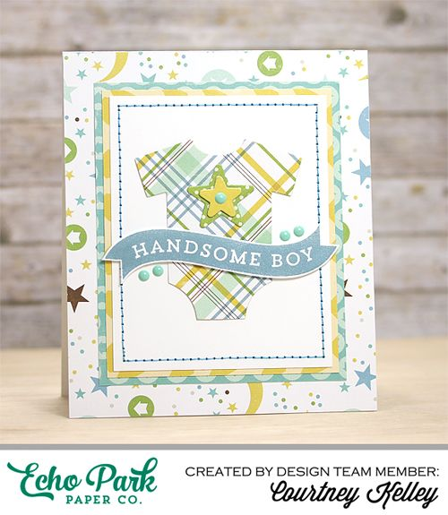 "Handsome Boy Card created with the ""Bundle of Joy, A New Addition: Boy"" Collection by Courtney Kelley for #echoparkpaper"