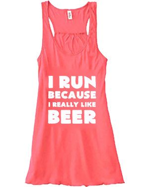 I Run Because I Really Like Beer Tank Top - Crossfit Shirt - Running Shirt - Crossfit Clothes - Workout Tank Top For Women