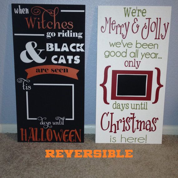 REVERSIBLE Christmas and Halloween Countdown- Days until, Merry Christmas, Happy Halloween, Chalkboard, Porch sign