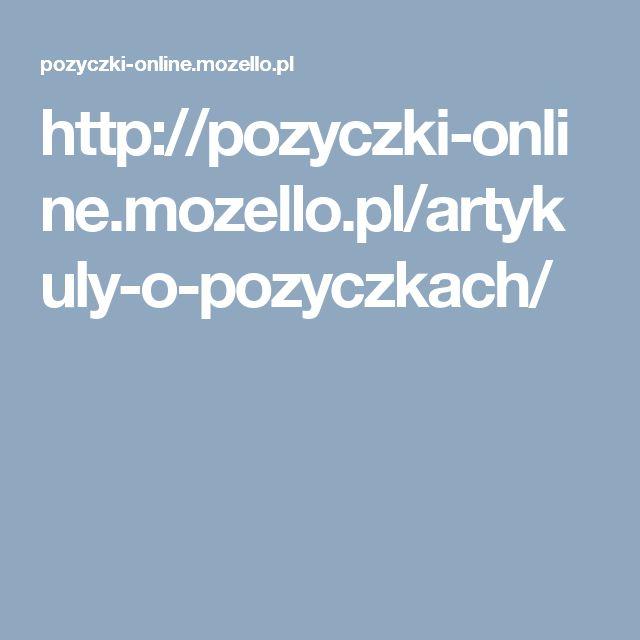 http://pozyczki-online.mozello.pl/artykuly-o-pozyczkach/