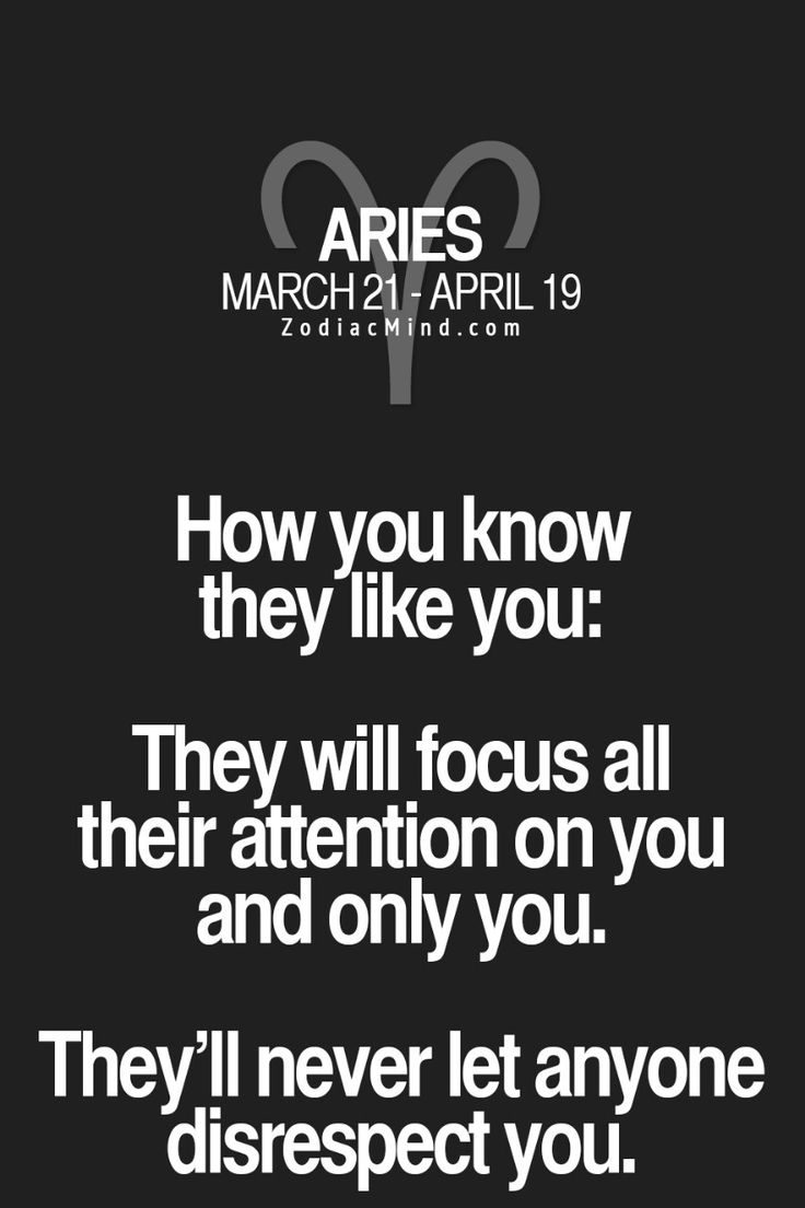 "Aries♈|| Zodiac Quotes ""How you know they like you:..."" 