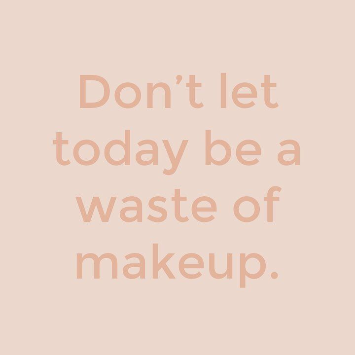 "M.O.T.D Cosmetics | ""Don't let today be a waste of makeup."" 