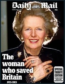 """The Daily Mail remembers Mrs Thatcher as the """"the woman who saved Britain"""", using a quote from David Cameron, in a """"special tribute edition"""" containing 25 pages of news and a 12-page """"souvenir pullout"""". (9 April 2013)"""