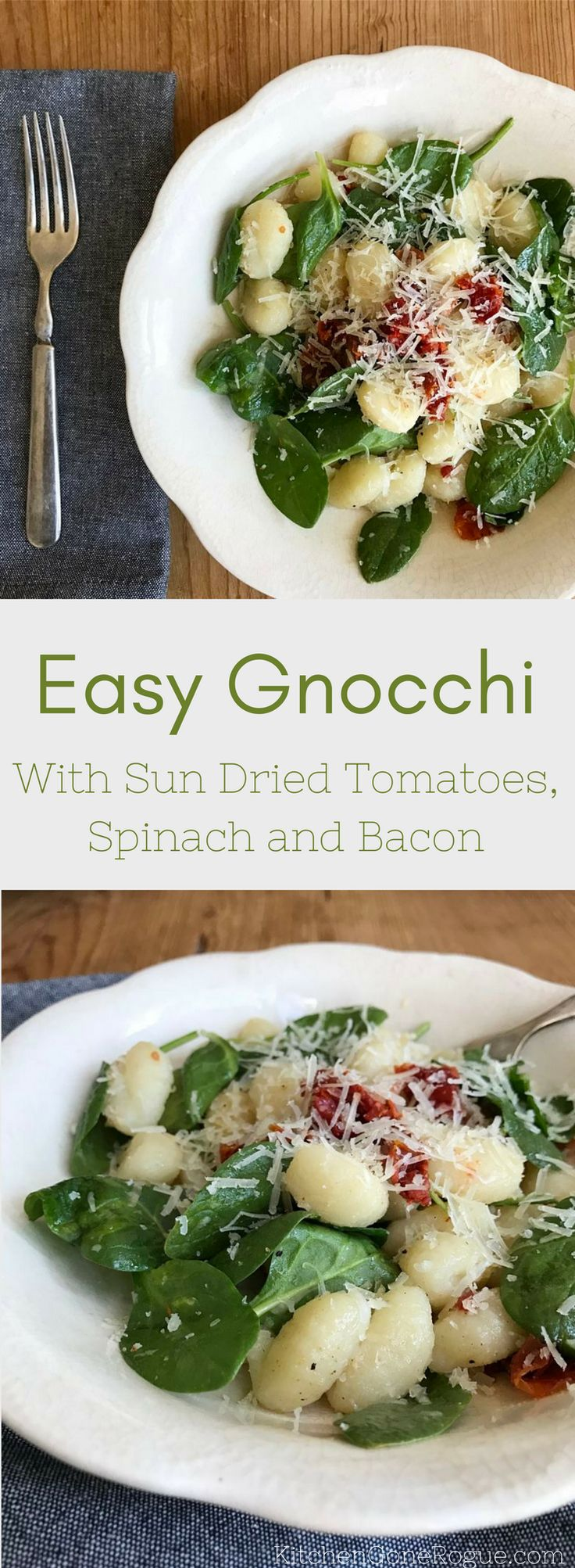 Eay Gnocchi with Sun Dried Tomatoes, Spinach and Bacon Kitchen Gone Rogue