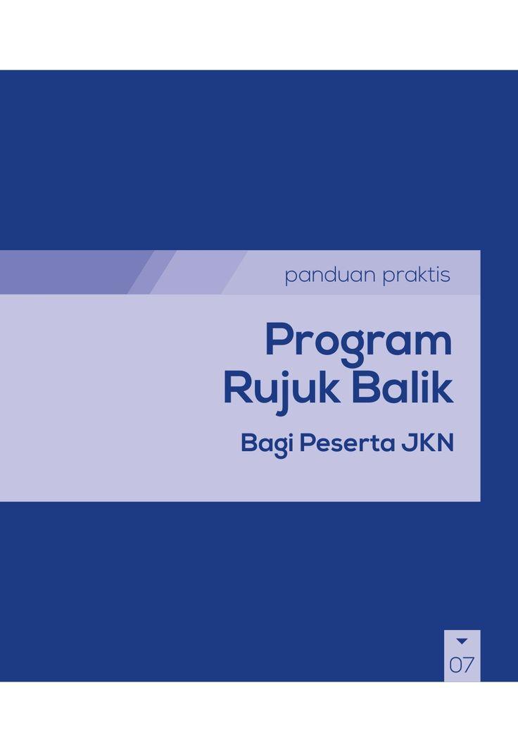 Buku Panduan Praktis BPJS Kesehatan - Program Rujuk Balik (PRB) by BPJS Kesehatan RI via slideshare