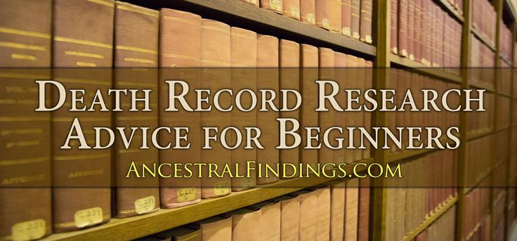 Are you using death records in your genealogy research? If not, you should. These are important records for beginning genealogists. Here's how to find them... http://www.ancestralfindings.com/genealogy-basics-death-record-research-advice-beginners/