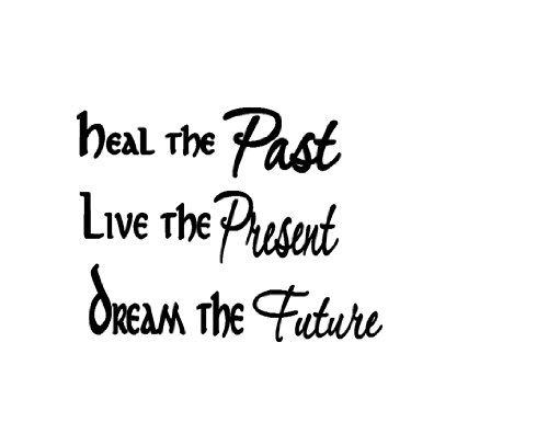 17 Best Past Present Future Quotes On Pinterest