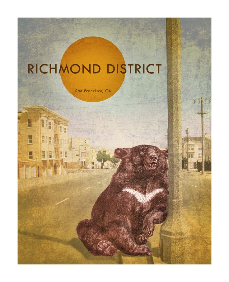 San Francisco Map Richmond District%0A San Francisco u    s neighborhoods series from GRQP     Richmond District  u   d  Bear   I