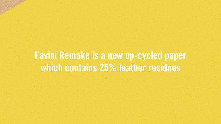 #Favini #Remake, a new up-cycled paper!