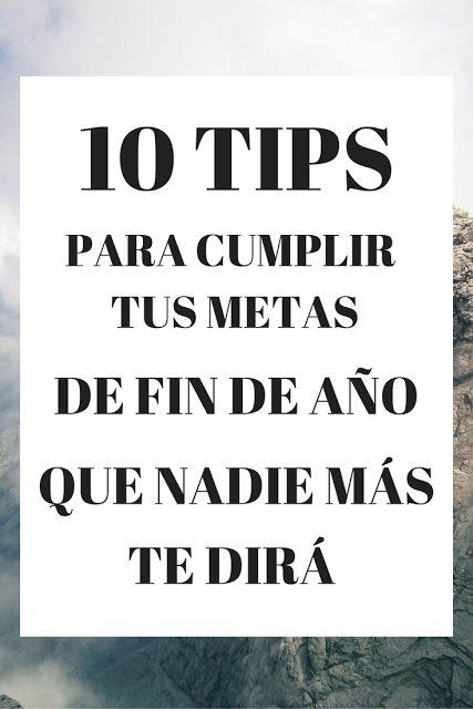 10 tips para cumplir tus metas de fin de año que nadie más te dirá - The Queen…