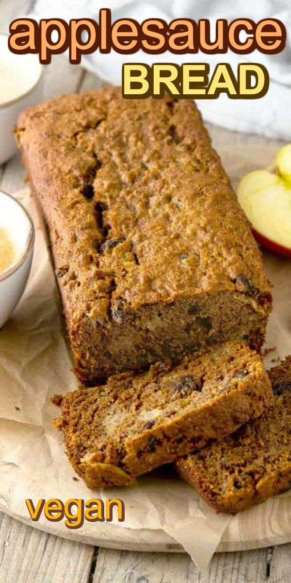 Easy Applesauce Bread In 2020 Vegan Baking Applesauce Bread Vegan Recipes