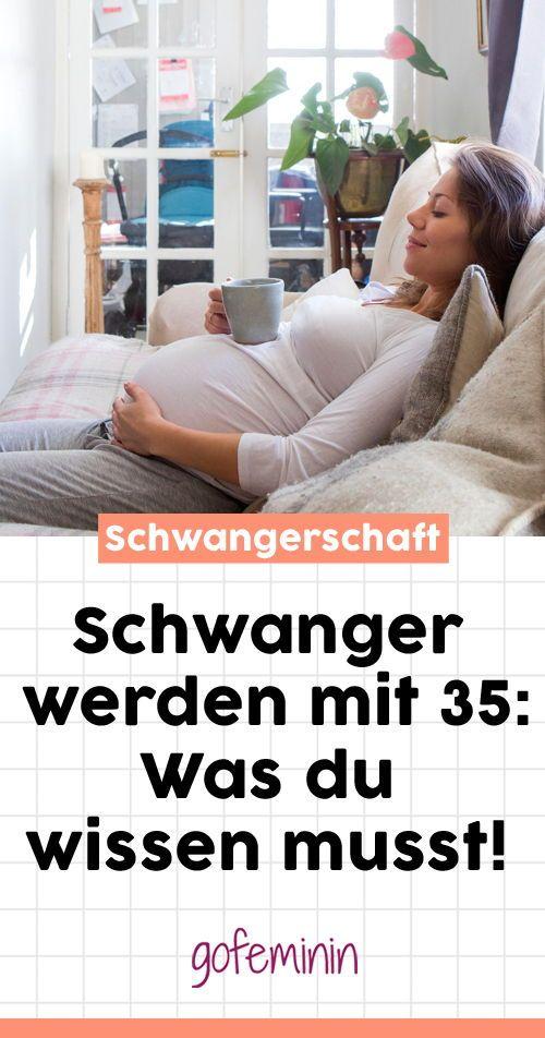 Schwanger Werden Mit 35 Was Du Wissen Solltest Kinderwunsch