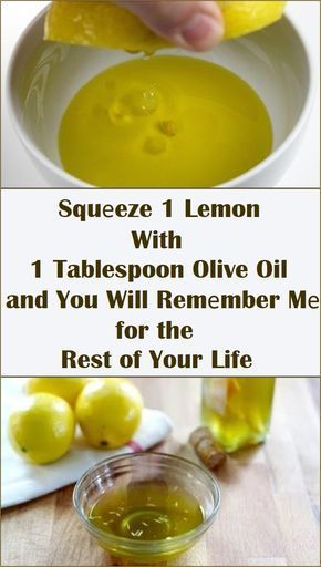 Squеeze 1 Lemon With 1 Tablespoon Olive Oil and You Will Remеmber Mе for  the Rest