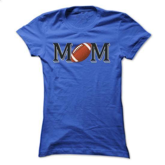 FOOTBALL MOM - #mens dress shirts #white hoodies. I WANT THIS => https://www.sunfrog.com/Sports/FOOTBALL-MOM-47063688-Ladies.html?60505
