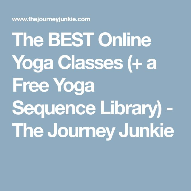 The BEST Online Yoga Classes (+ a Free Yoga Sequence Library) - The Journey Junkie