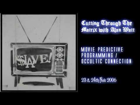 Alan Watt discusses brainwashing techniques used via entertainment called Movie Predictive Programming   the  Occultic Connection along with high masonic symbolism