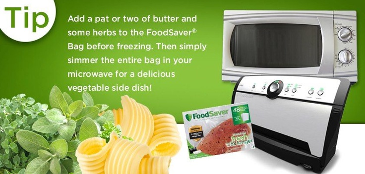 Add a pat or two of butter and some herbs to the FoodSaver® Bag before freezing. Then simply simmer the entire bag in your microwave for a delicious vegetable side dish! #FoodSaver #VacuumSealer #Tips #Tricks