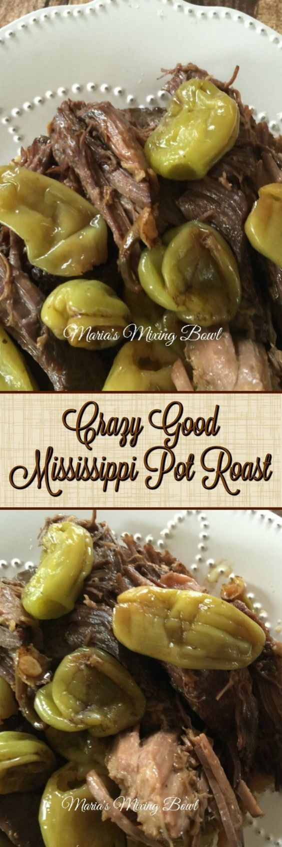 Crazy Good Mississippi Pot Roast - This is one of our go to slow cooker meals. We love it, it's easy, it only takes a few ingredients to make that I always have on hand and we LOVE it!!