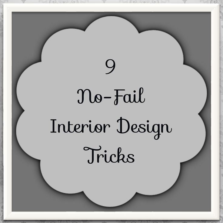 Interior Design tips you can't go wrong with.