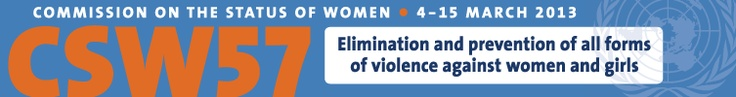 Priority theme:  Elimination and prevention of all forms of violence against women and girls  Read More....http://www.un.org/womenwatch/daw/csw/57sess.htm#