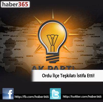 AK Parti Ordu İlçe Teşkilatı İstifa Etti!