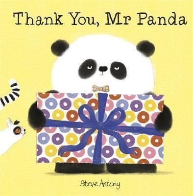 Thank You, Mr Panda : Steve Antony : 9781444927863 'An ideal book for kids to learn about the importance of good manners.' Sun 'There's a new pre-school politeness tsar in town.' The Times Mr Panda is happy to help his friends prepare for a special surprise - IF they remember to say thank you! Mr Panda and friends are back for a third hilarious story about the importance of good manners.