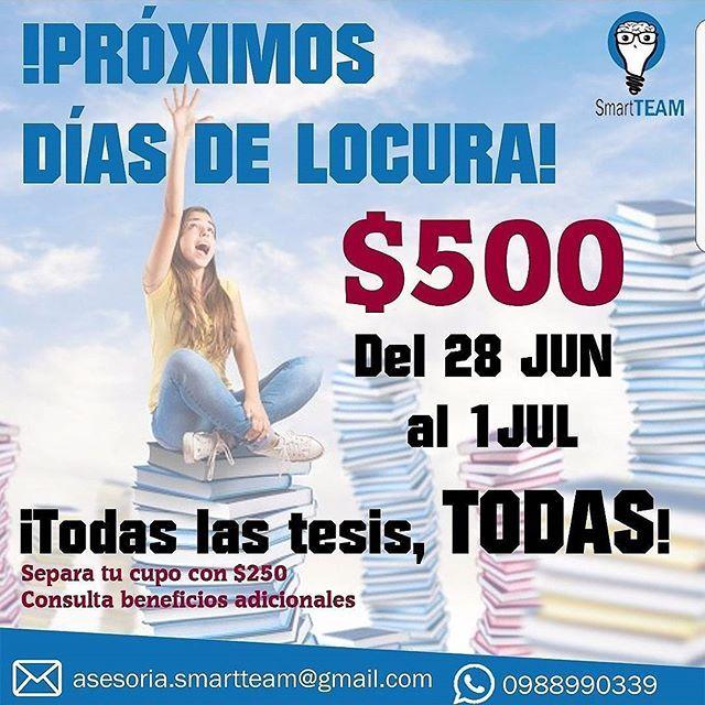 Vuelven los días de locura!! A partir del miércoles 28 de junio al sábado 1 de julio, tu tesis a tan solo $500. Separa tu cupo ¡Ya! 100% garantizado, confiabilidad y eficacia !! *Aplica solo para seguidores en Instagram y Facebook.  #tesis #papers #universidad #promoción #ecuador  #guayaquil #machala #manta  #cuenca #salinas #portoviejo #ambato #loja #riobamba #esmeraldas #chone #santodomingo #quito #libertad #santaelena #duran #daule #milagro #nobol #followers #seguidores #students…
