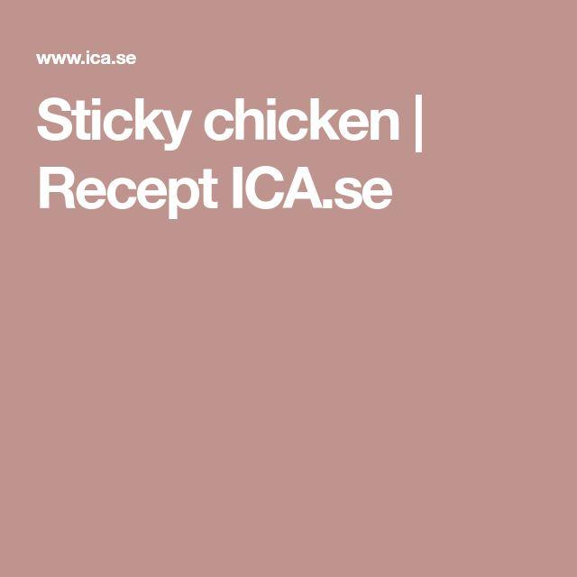 Sticky chicken | Recept ICA.se