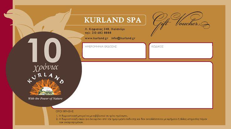 Kurland Gift Voucher! http://www.kurland.gr/GiftVouchers.aspx  Προσφέρετε την εμπειρία απόλαυσης των Kurland Spa στους φίλους και τους αγαπημένους σας.  Θαυμάσια επιλογή για εταιρικά δώρα και εξαιρετικές περιστάσεις. Μπορείτε να επιλέξετε όποια υπηρεσία σας ταιριάζει καλύτερα μέσα από των κατάλογο των υπηρεσιών μας.  Πρωτοτυπήστε χαρίζοντάς τους πολύτιμες ώρες ευεξίας, χαλάρωσης και ομορφιάς σε ένα αξέχαστο ανατολίτικο ταξίδι αισθήσεων.