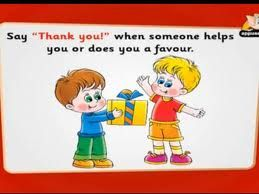 Saying thank you when someone gives you something or does something for you