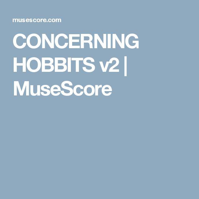 CONCERNING HOBBITS v2 | MuseScore