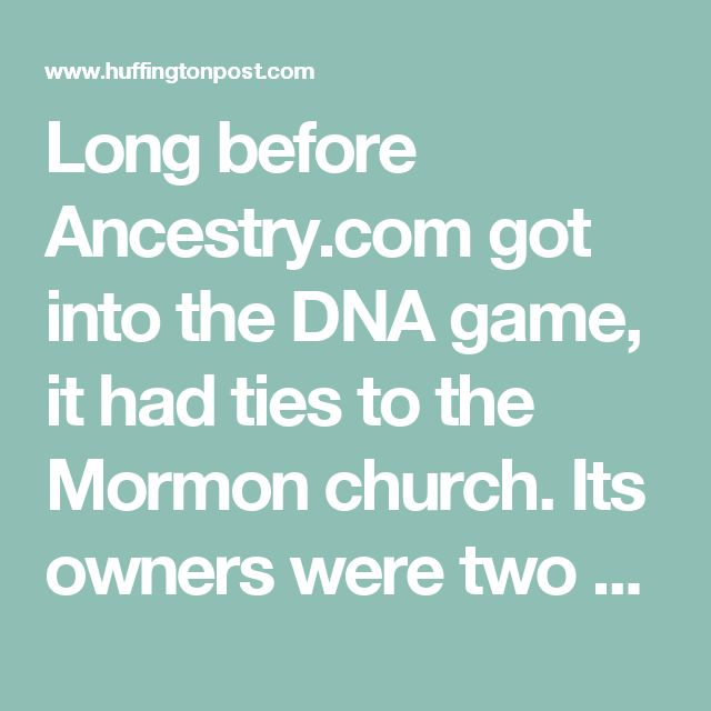 Long before Ancestry.com got into the DNA game, it had ties to the Mormon church. Its owners were two Brigham Young University grads who had made their fortune selling Latter-day Saints publications on floppy disks. Access to Ancestry.com was free at LDS Family History Centers, and recently the company signed a deal with the church's genealogy non-profit, FamilySearch.org.