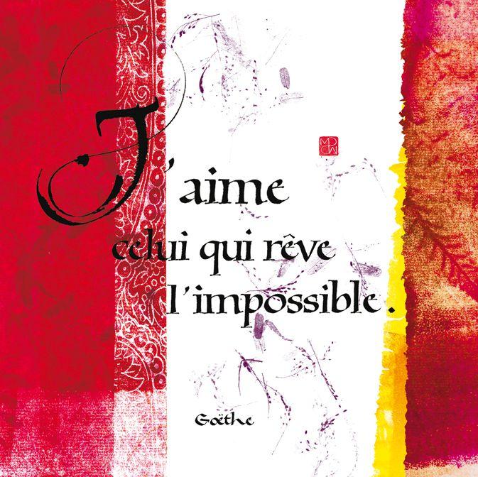 """Carte postale calligraphiée """"J'aime celui qui rêve l'impossible"""" par MarinePSM #calligraphie #citations"""