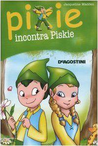 Amazon.it: Pixie incontra Piskie - Jacqueline Madden, C. Castagno - Libri